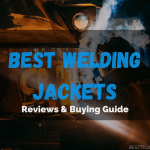 6 Best Welding Jackets 2021 - [Leather Weld Coat] Top Picks & Reviews