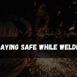 How To Be Safe While Welding 2021 - [Staying Safe]