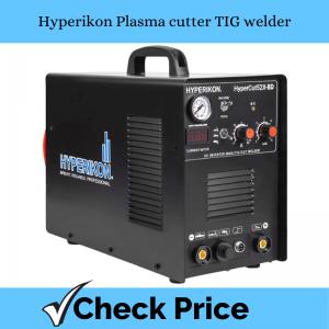 Hyperikon Plasma cutter TIG welder_