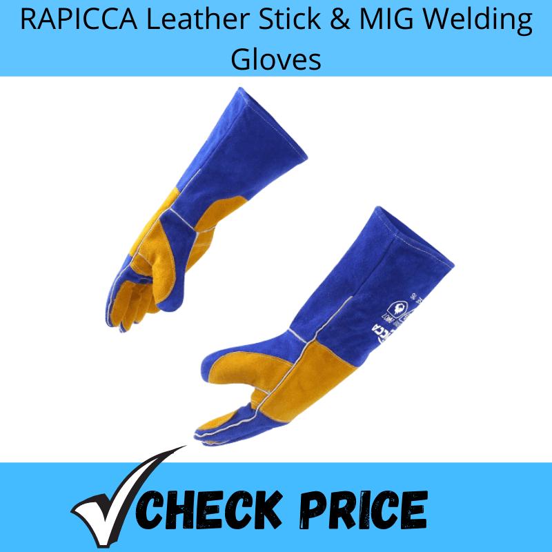 RAPICCA Leather Stick & MIG Welding Gloves