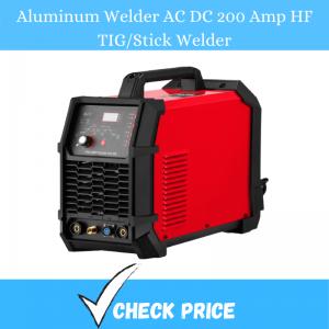 Aluminum Welder AC DC 200 Amp HF TIG/Stick Welder
