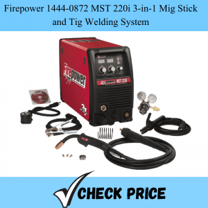 Firepower 1444-0872 MST 220i 3-in-1 Mig Stick and Tig Welding System