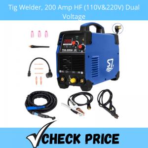 Tig Welder, 200 Amp HF (110V&220V) Dual Voltage