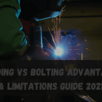 Welding vs bolting Advantages & Limitations Guide 2021