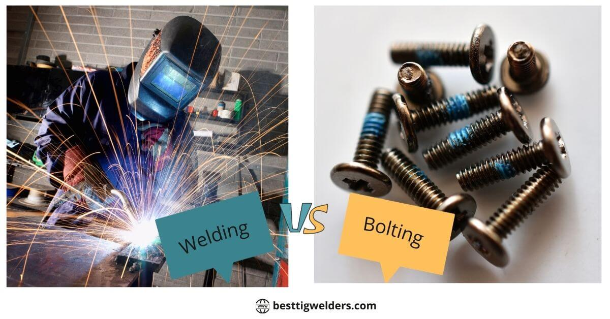Welding vs bolting Advantages & Limitations